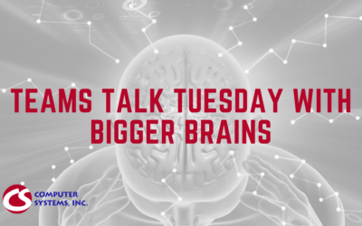 Teams Talk Tuesday with Bigger Brains
